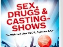 Sex, Drugs & Castingshows